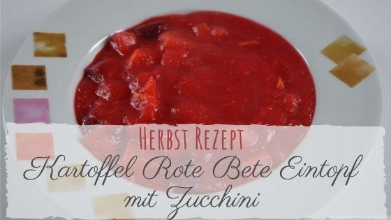 Rote Bete Zucchini Eintopf