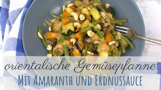 orientalische Gemüsepfanne mit Amaranth, Zucchini, Bohnen