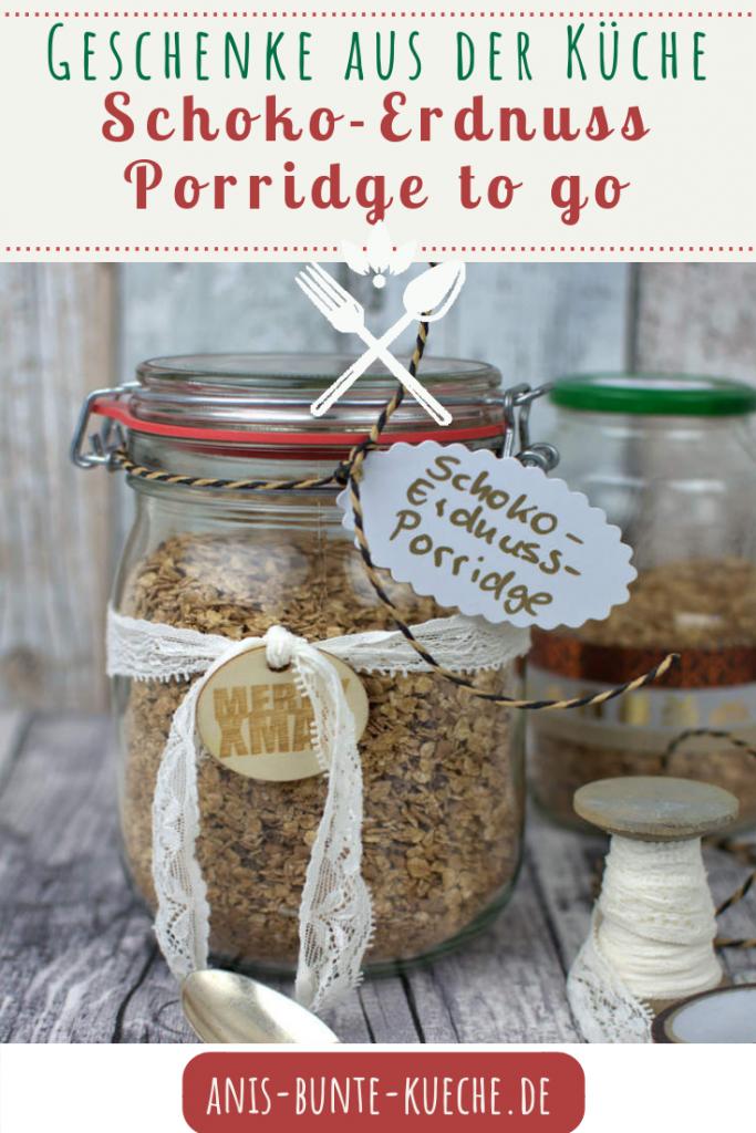 Schoko-Erdnuss Porridge to go - Geschenke aus der Küche