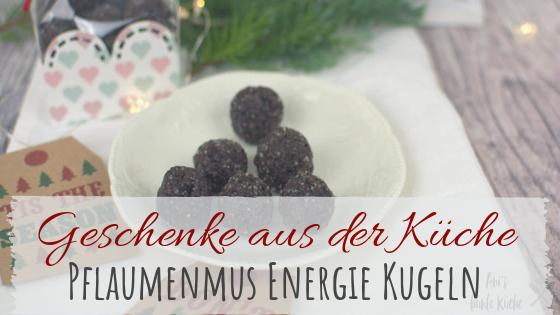 Geschenk aus der Küche - einfache und gesunde Energiekugeln mit Pflaume und Zimt