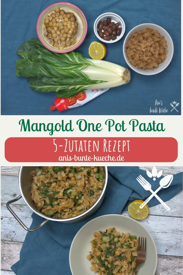 5 Zutaten One Pot Pasta mit Mangold vegan