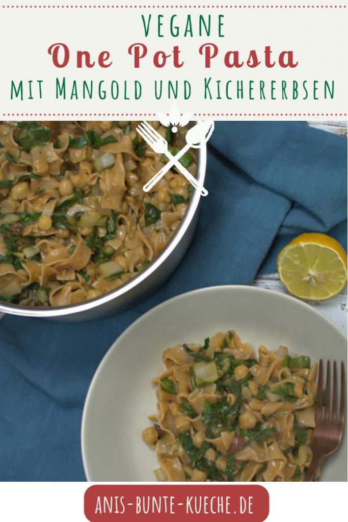 vegane One Pot Pasta mit Mangold und Kichererbsen