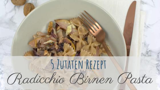 5 Zutaten Rezept: Pasta mit Radicchio und Blauschimmelkäse