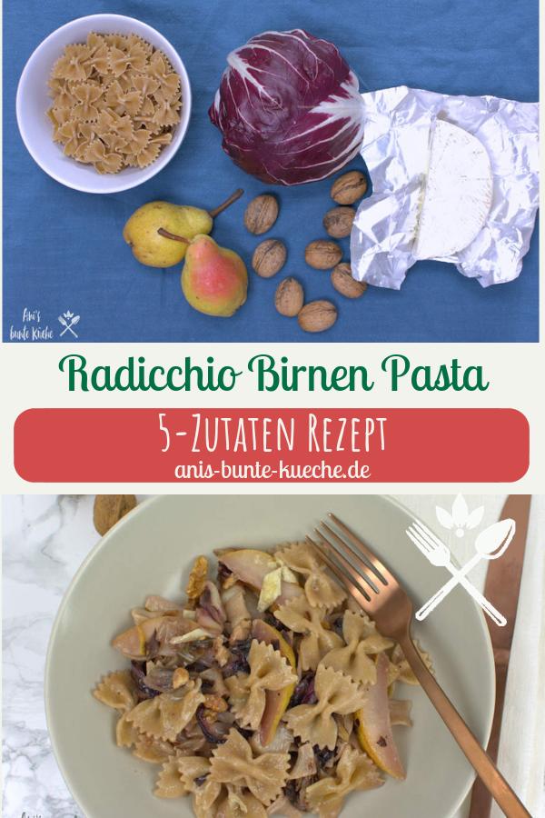 5 Zutaten: Pasta, Radicchio, Birnen, Walnüsse, Blauschimmelkäse