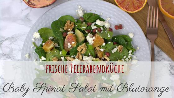 Spinat Salat mit Blutorange, Granatapfel und Fetakäse