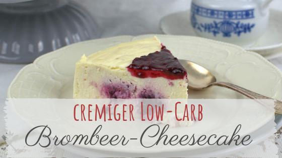 cremiger Low-Carb Brombeer-Cheesecake mit Brombeersauce
