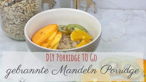 DIY gebrannte Mandeln Porridge