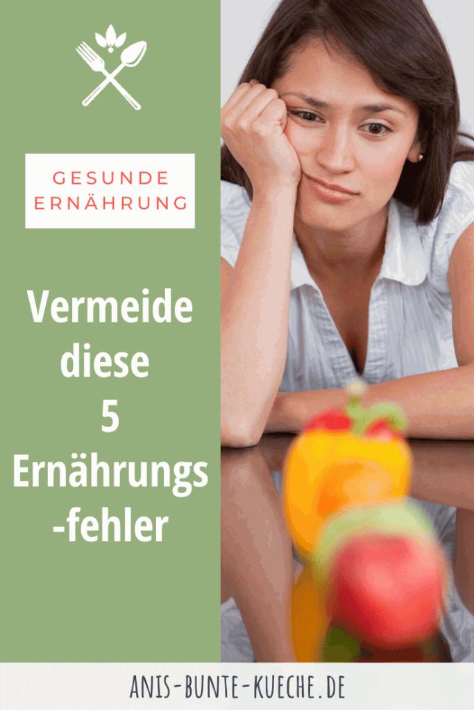 5 Ernährungsfehler vermeiden