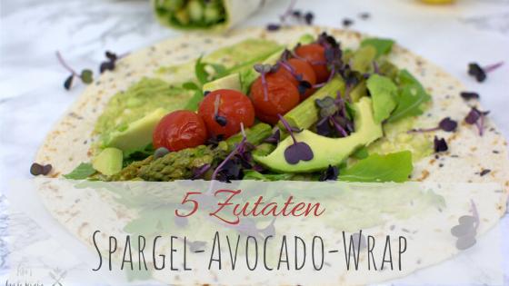 5 Zutaten Rezept Spargel-Avocado-Wrap