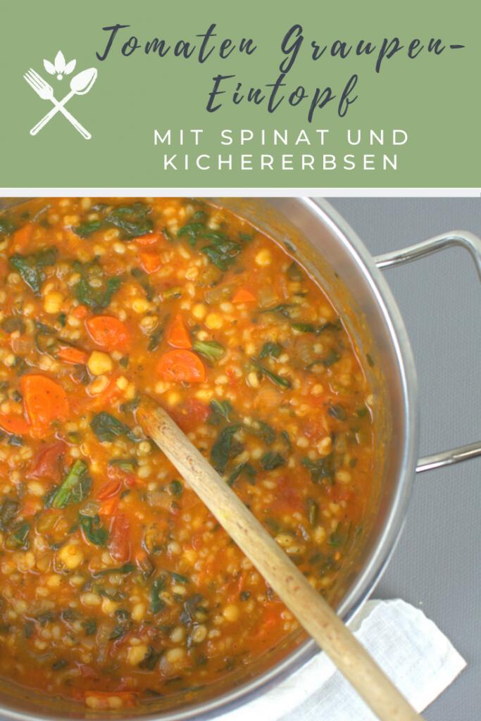 Tomaten-Graupen-Eintopf mit Spinat und Kichererbsen