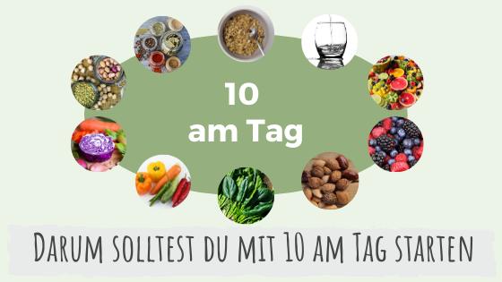 Starte mit 10 am Tag