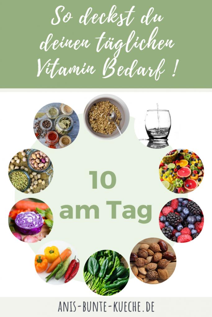 So deckst du deinen täglichen Vitamin Bedarf