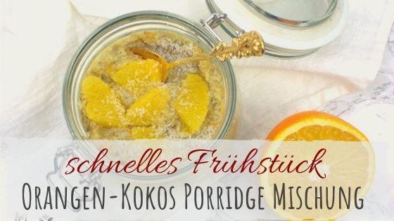 Orangen-Kokos Porridge mit Buchweizenflocken - glutenfrei