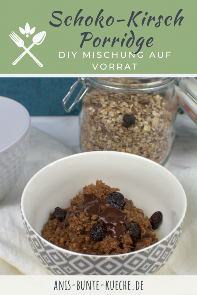 DIY Porridge Schoko-Kirsch.