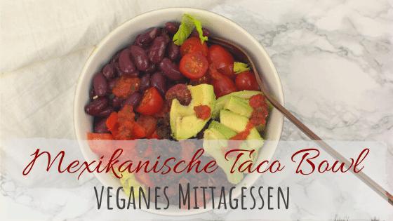 Rezept für eine mexikanische Taco Bowl mit knusprigen Tofu vegan