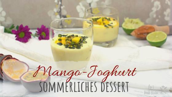 Rezept Mango Joghurt mit Maracuja