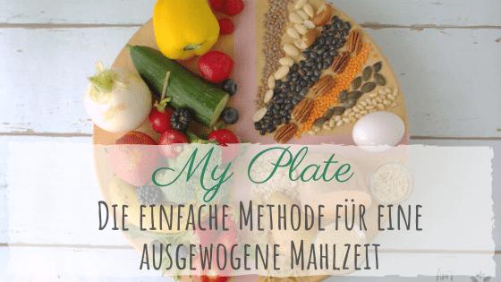 Die Teller-Methode - Ernährungsleitfaden für eine ausgewogene Mahlzeit